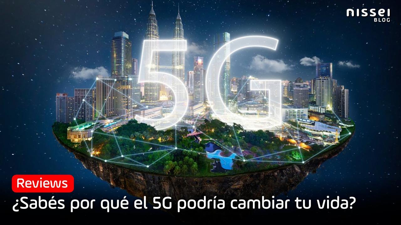 Qué es la tecnología 5G, todo lo que necesitás saber