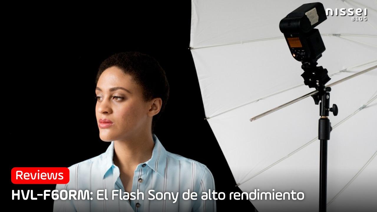 El Flash Sony para profesionales: HVL-F60RM
