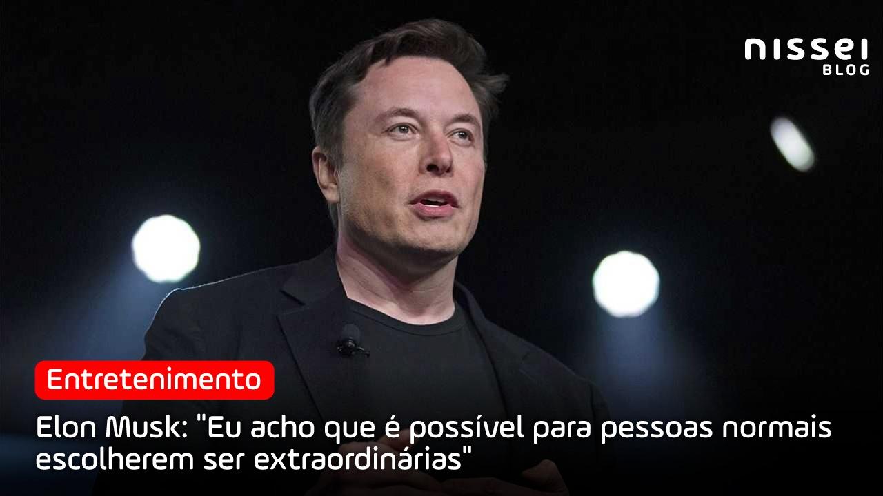 Seja o primeiro ou o segundo mais rico do mundo, quem é Elon Musk?