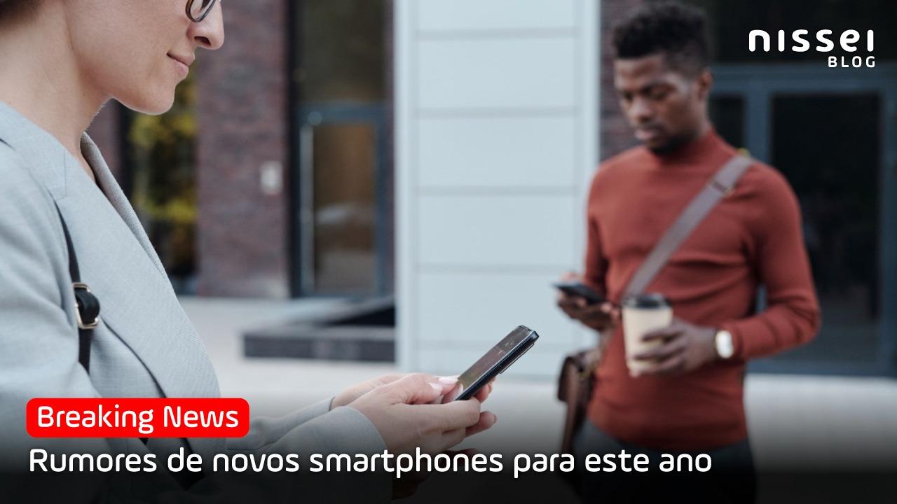 Lançamentos de smartphones para o segundo semestre de 2021