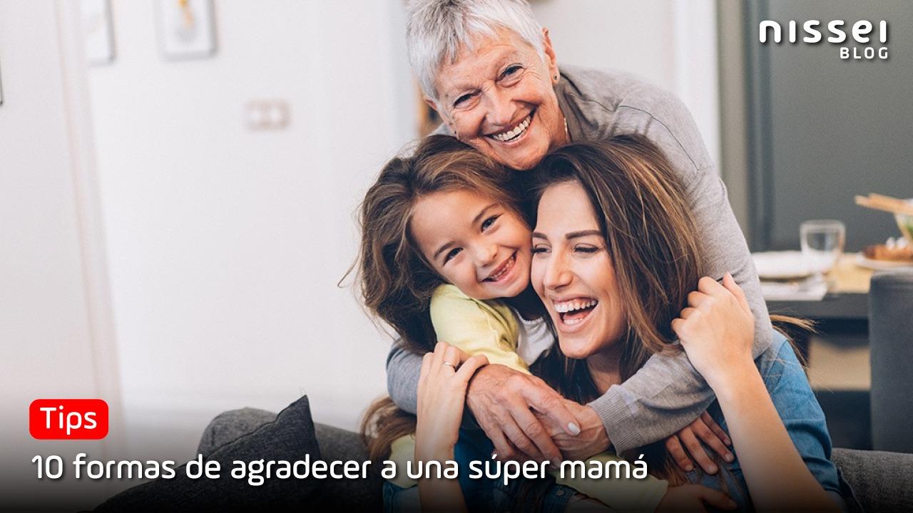 ¿Qué regalar a mamá por su día? Nuestro Top 10 para ella