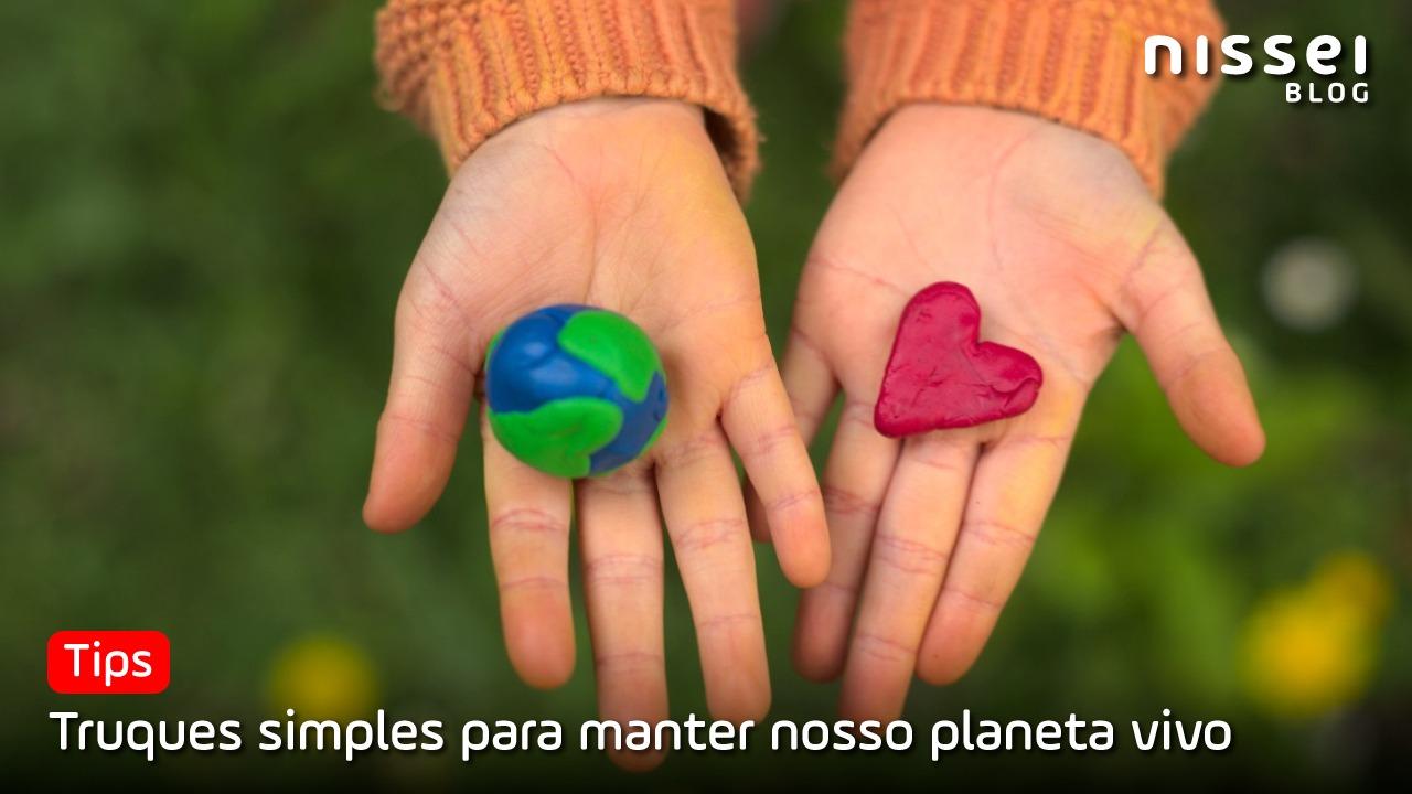 5 dicas para cuidar do nosso planeta