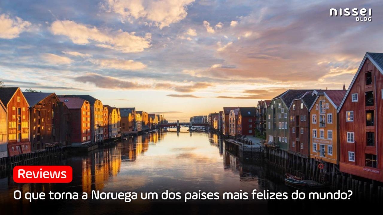 Noruega: um país feliz, com fenômenos naturais incríveis