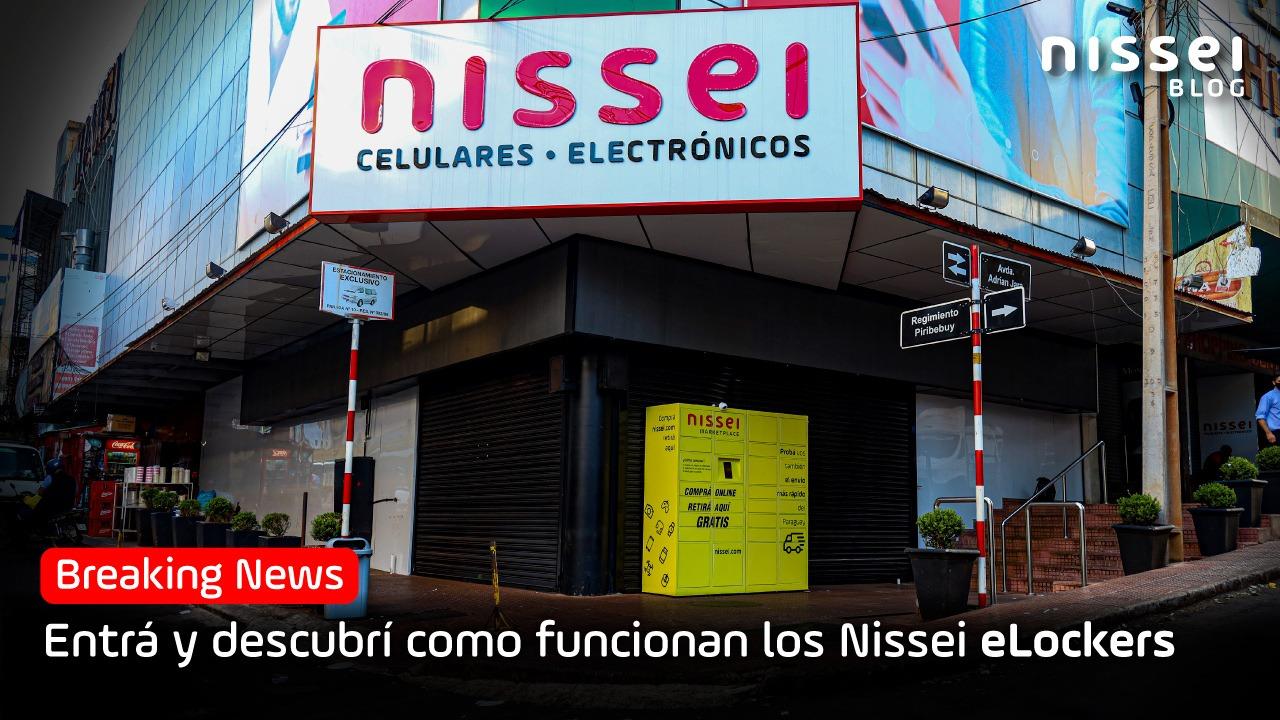 Nissei eLocker: Innovación sin costo, más cerca tuyo.