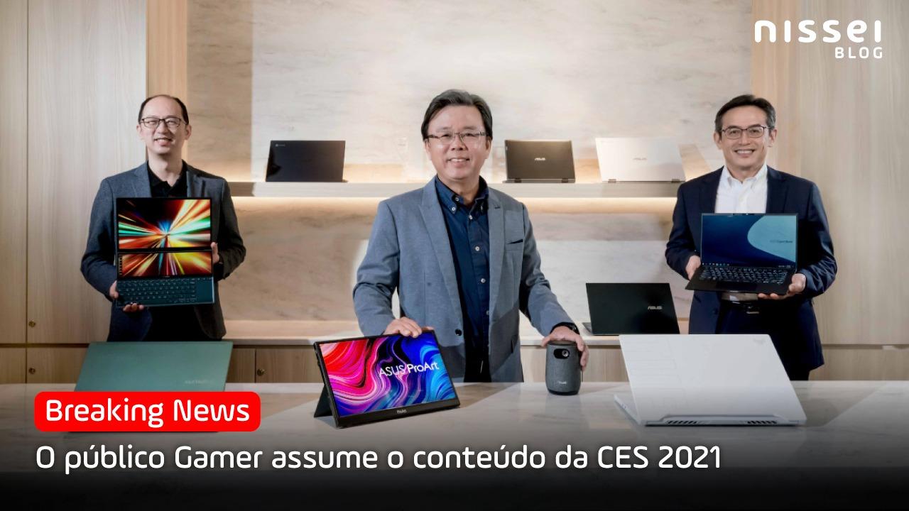 CES 2021, mais do que nunca focadas no mundo dos gamers