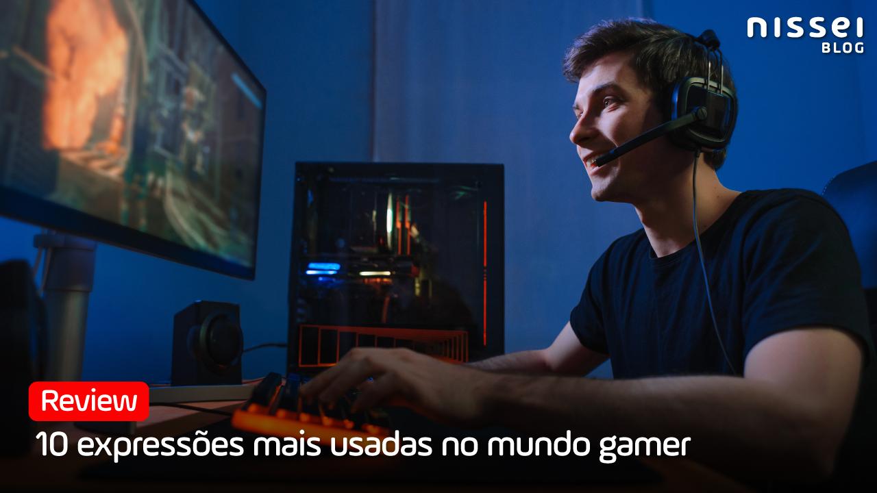 A língua dos Gamers: aprenda a falar videogamês!