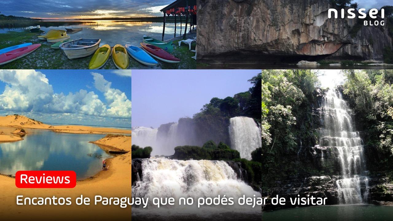 7 lugares en nuestro amado Paraguay, que no podés dejar de visitar