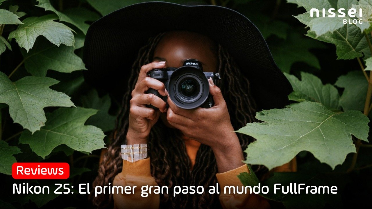 Nikon Z5, «La Mirroless Full Frame» para aficionados