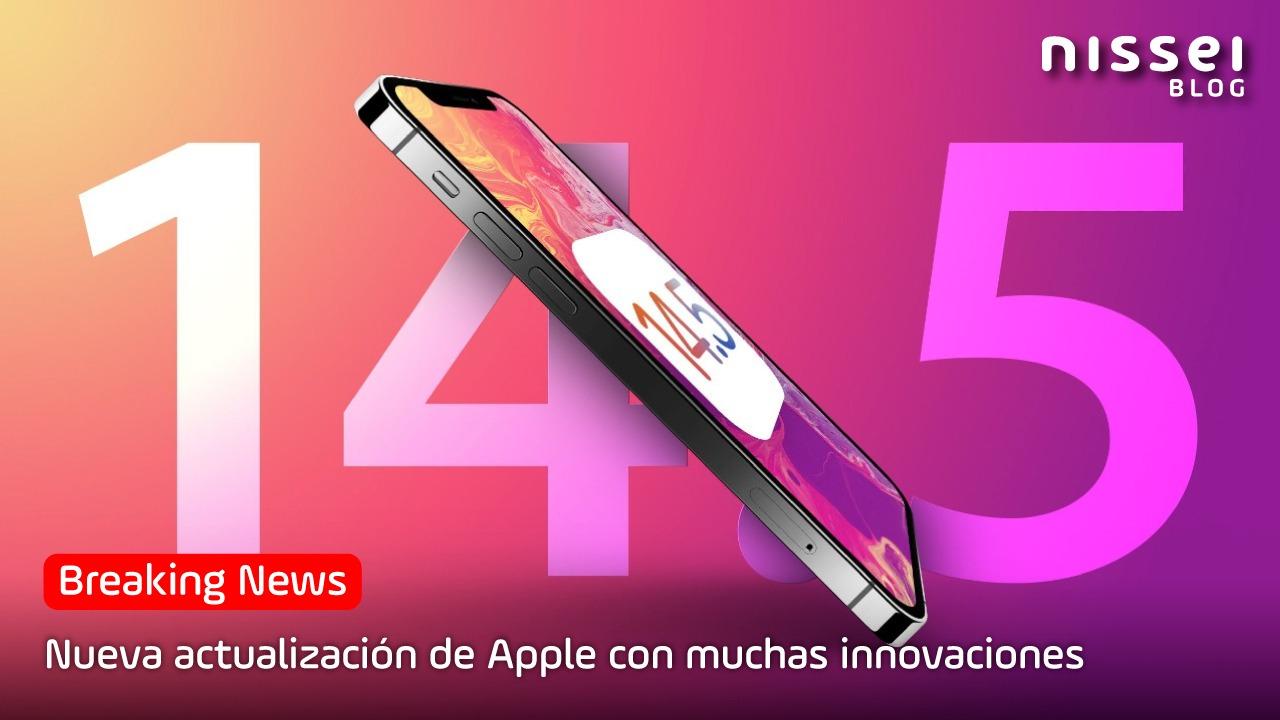 ¿Ya actualizaste tu iPhone? Te contamos las novedades del nuevo iOS 14.5