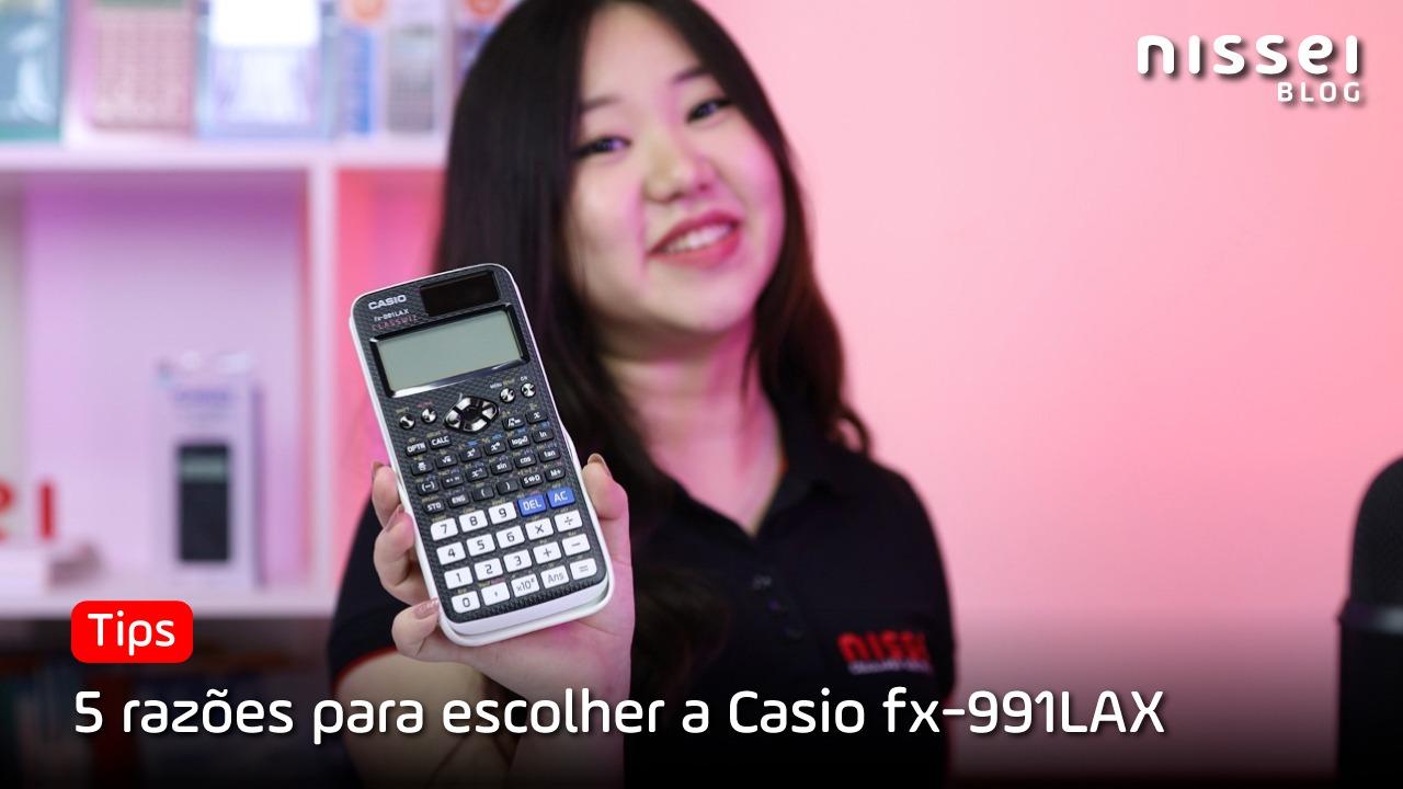 5 razões pelas quais você deve escolher a Casio fx-991LAX