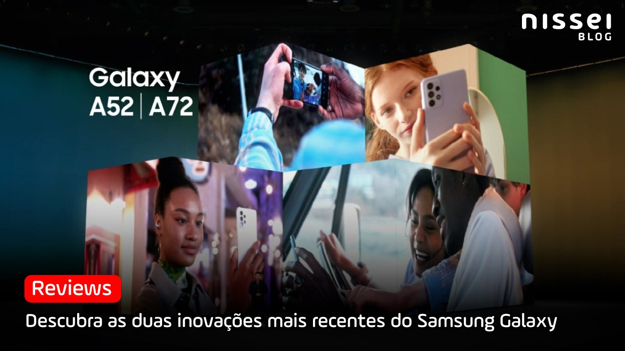 As duas novas opções mais acessíveis da Samsung, Galaxy A52 e A72