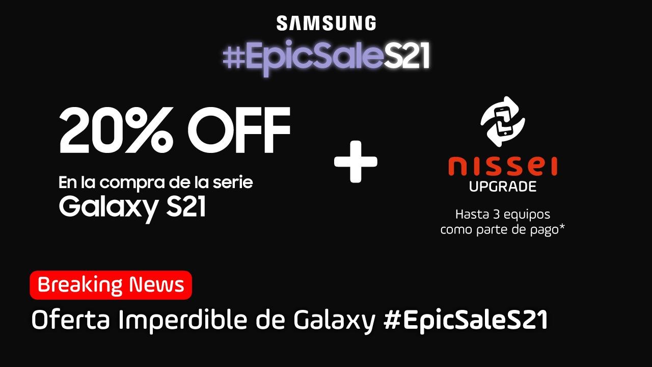 Samsung Galaxy #EpicSaleS21 con ofertas imperdibles