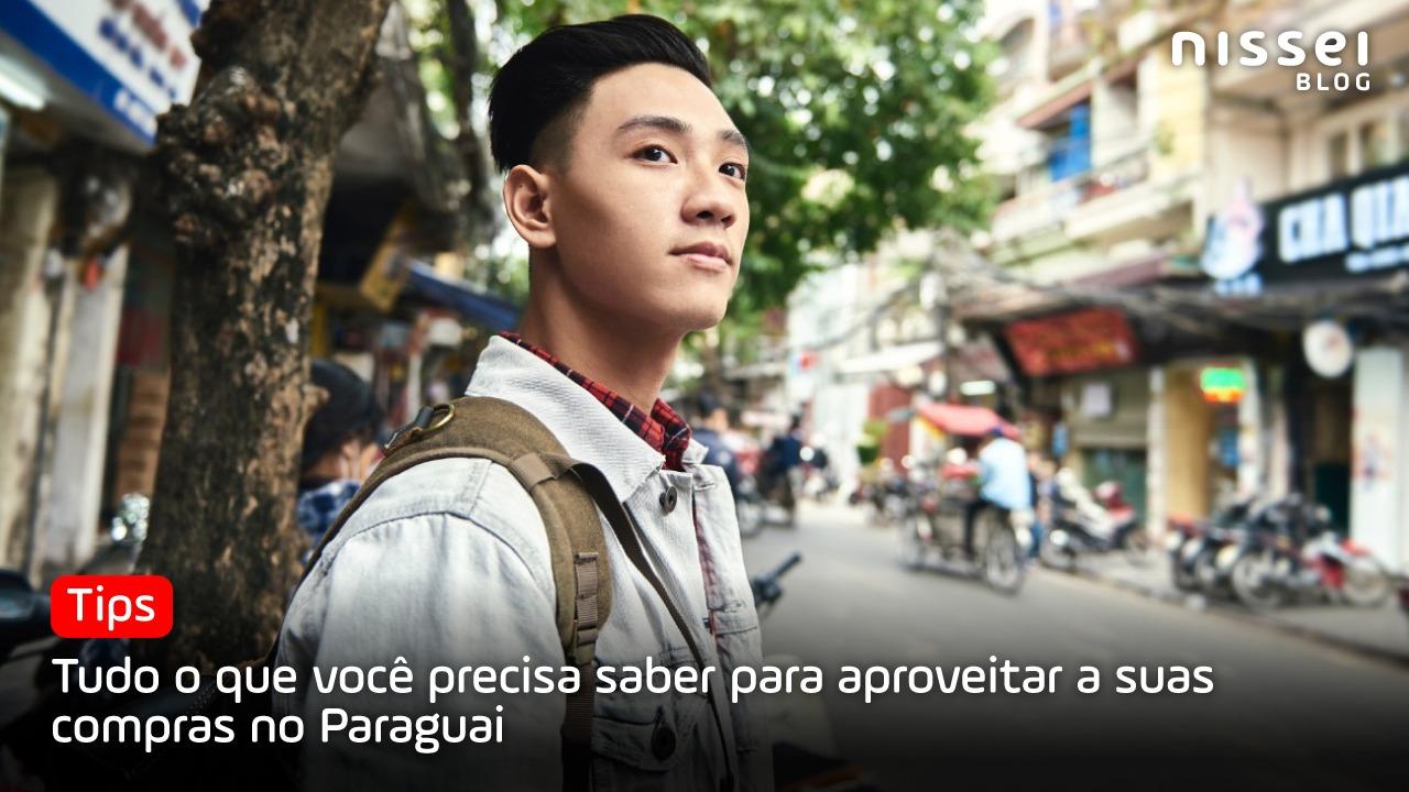 Compras no Paraguai: dicas para aproveitar a sua viagem!