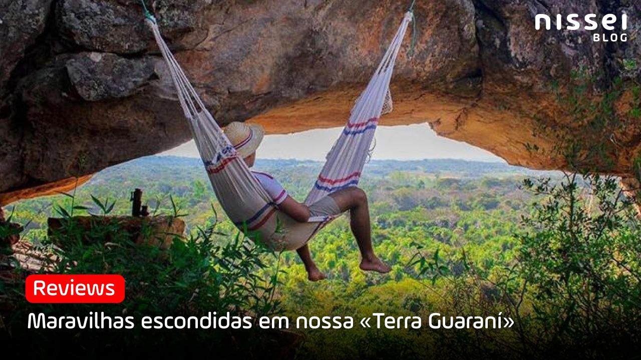5 lugares que você não pode perder no Paraguai