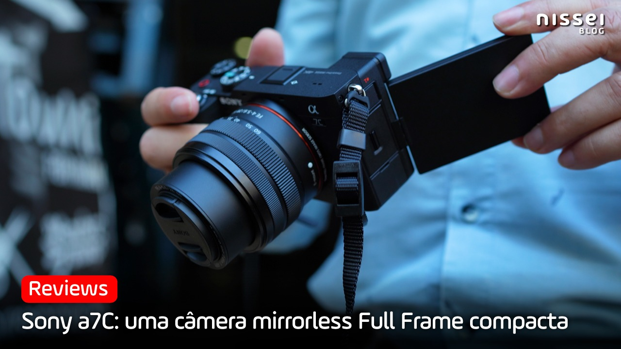Sony a7C: A câmera mirrorless, full frame e compacta da Sony