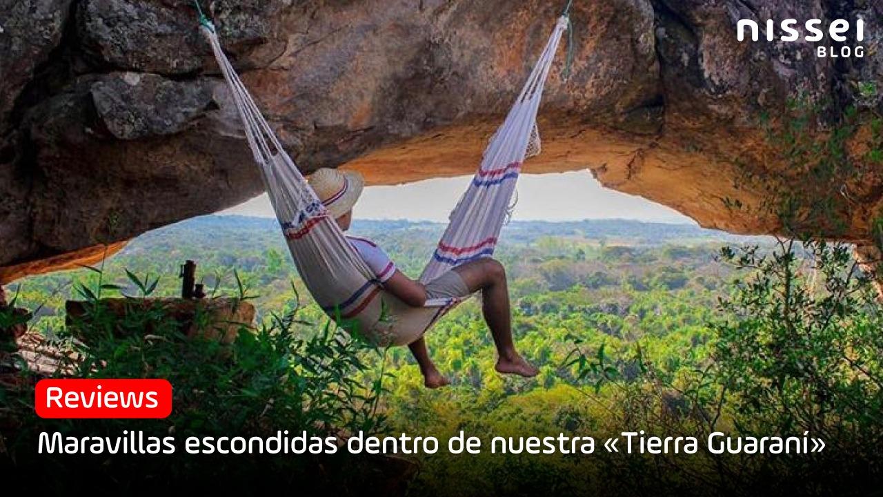 5 lugares que no podés dejar de visitar en Paraguay