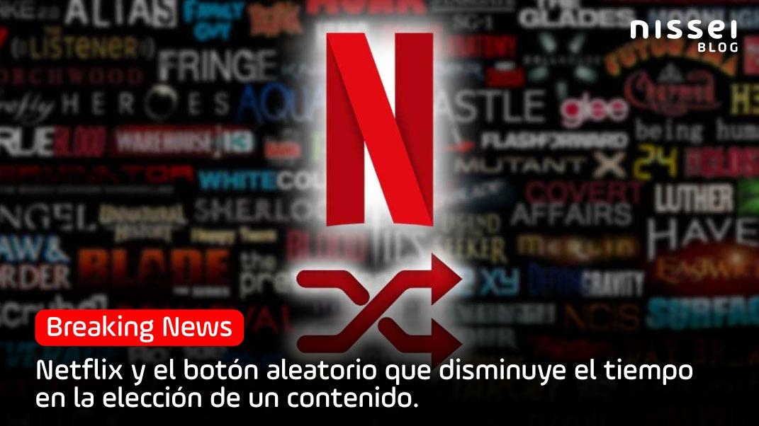 Te contamos todo sobre el Shuffle Play de Netflix