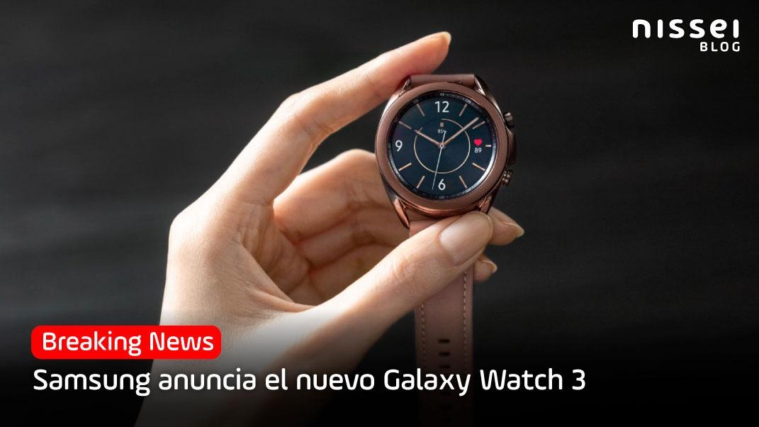 Galaxy Unpacked: Galaxy Watch 3. Un accesorio que va más allá del tiempo