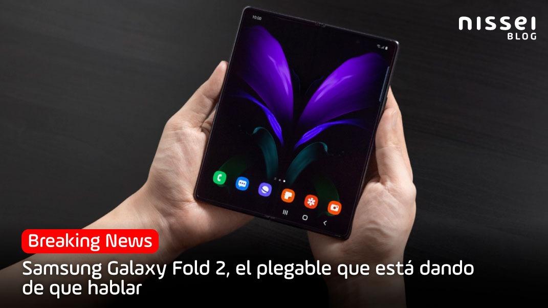Galaxy Unpacked: Fold 2. El dispositivo que llegó para marcar el mercado