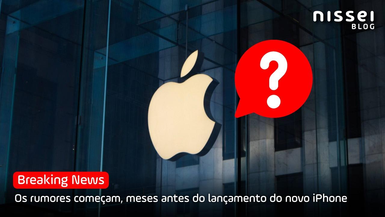 Como será o novo iPhone? As especulações começam