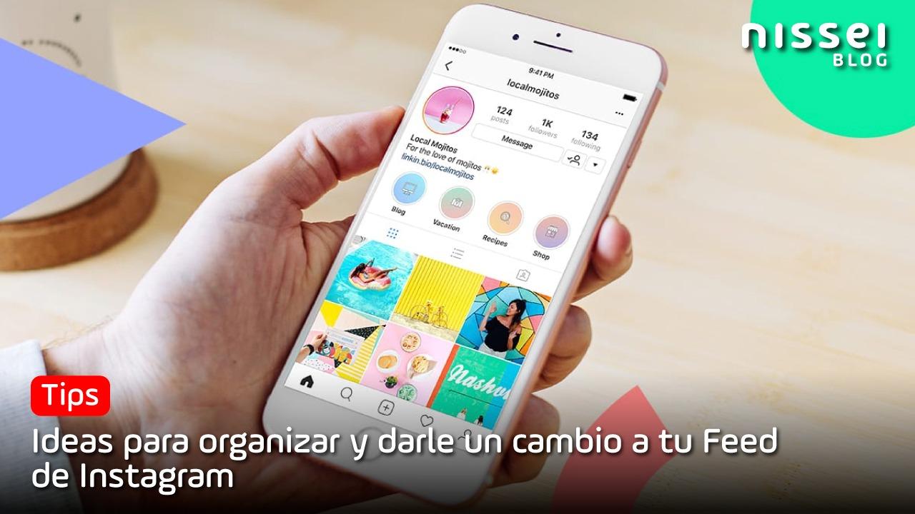 Tips y Apps, para tener un feed de Instagram irresistible