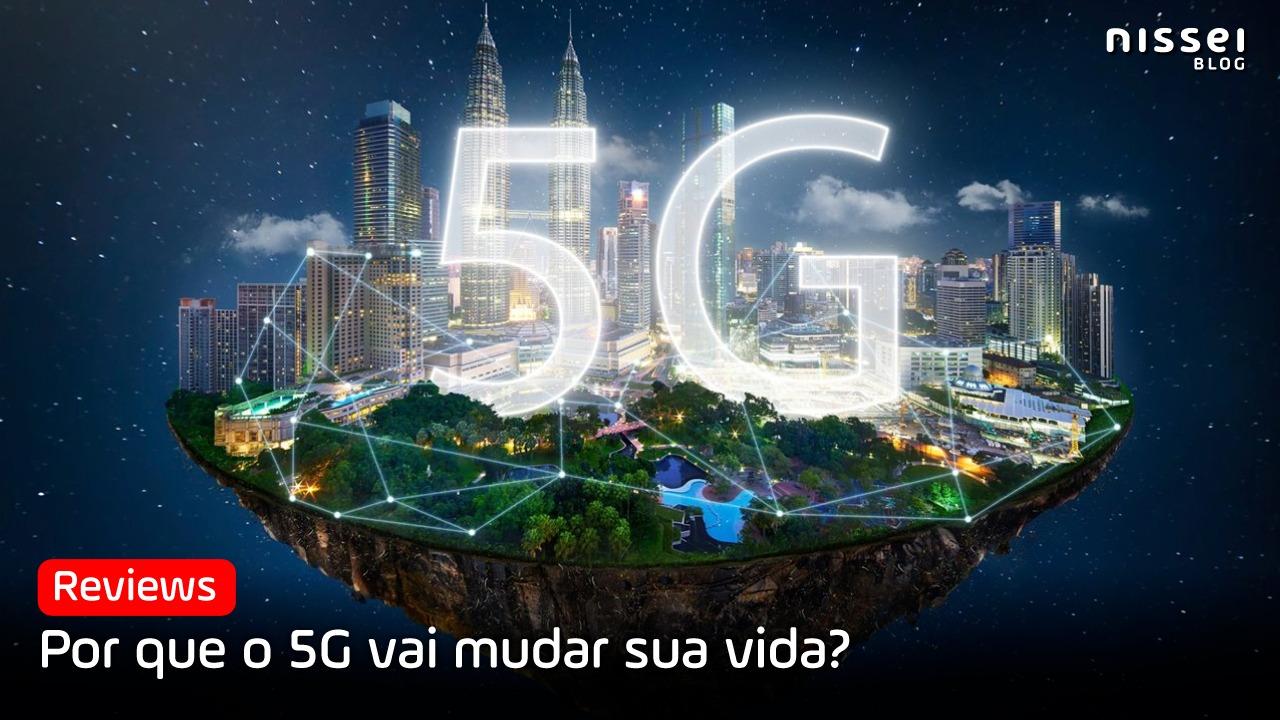 O que é a tecnologia 5G, tudo o que você precisa saber