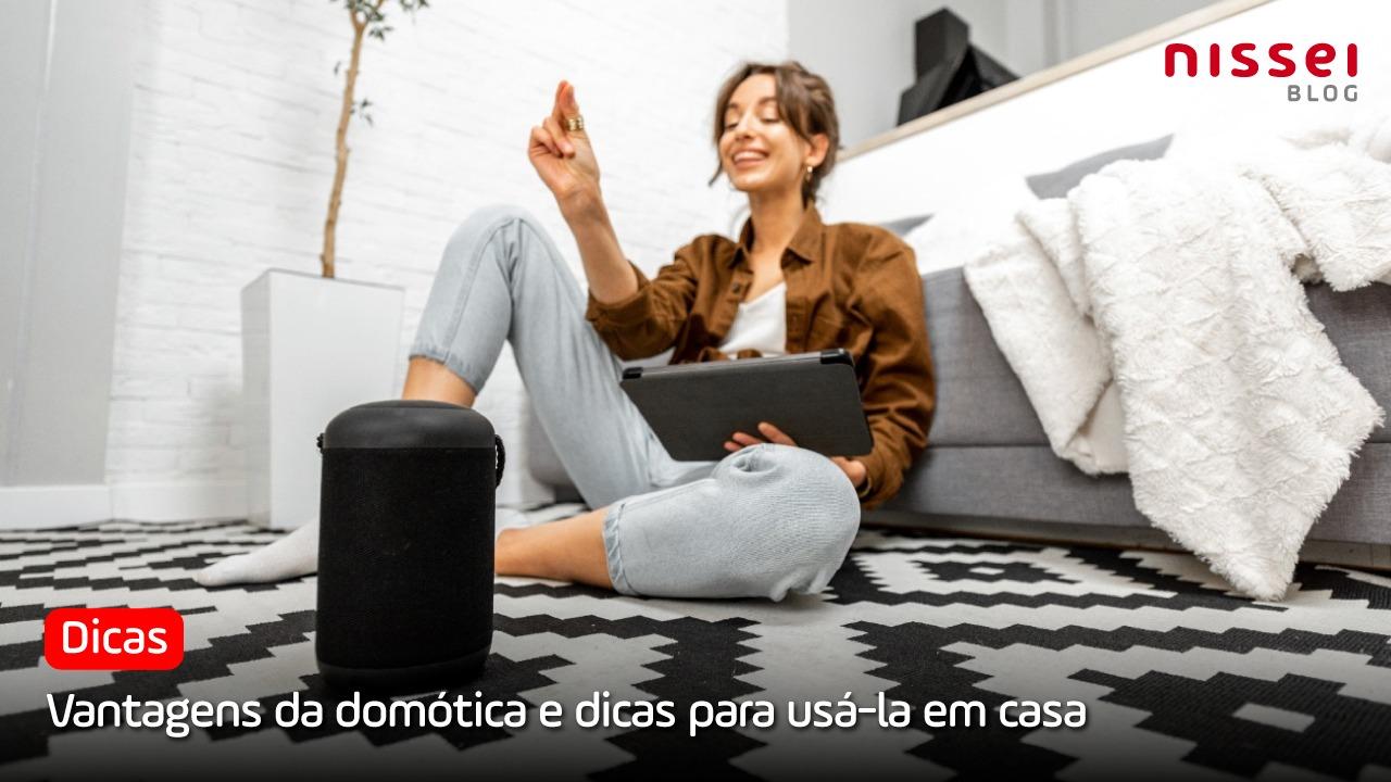 Domótica: como usar na sua casa