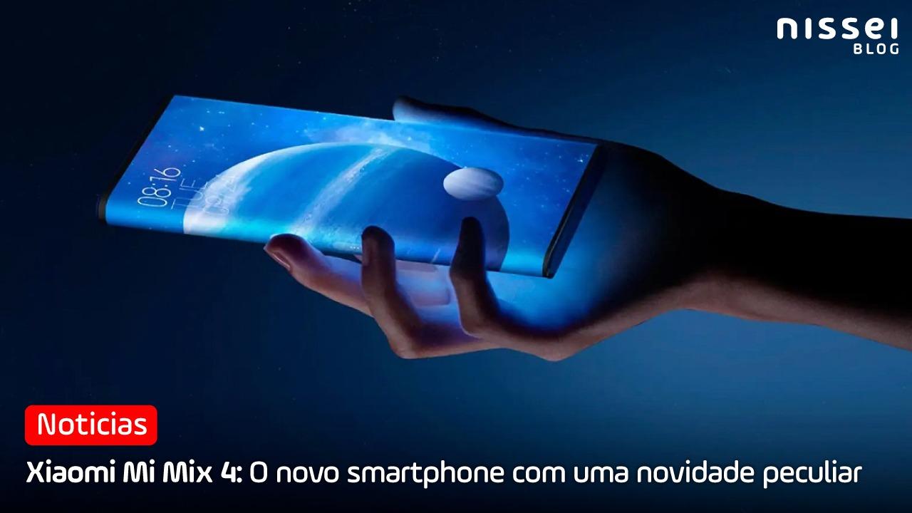 Xiaomi Mi Mix 4: ceular com câmera de selfie invisível